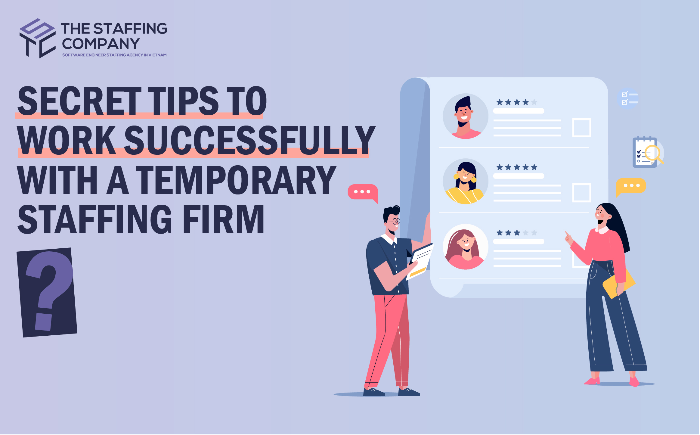 Secret Tips To Work Successfully With A Temporary Staffing Firm